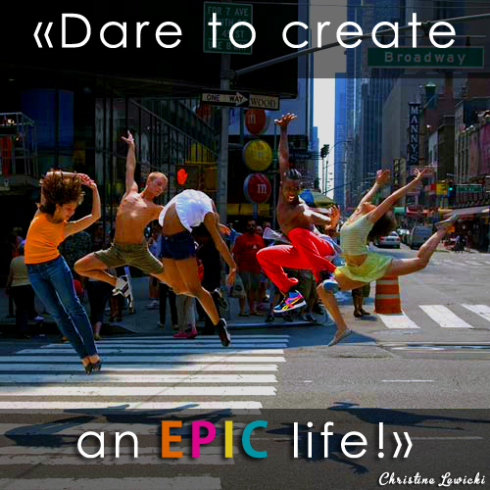 dare-to-create-an-epic-life-1
