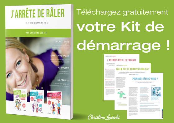 Kit gratuit, Christine Lewicki, J'arrête de Râler