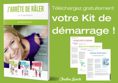 Kit gratuit, Christine Lewicki, J'arrête de Râler