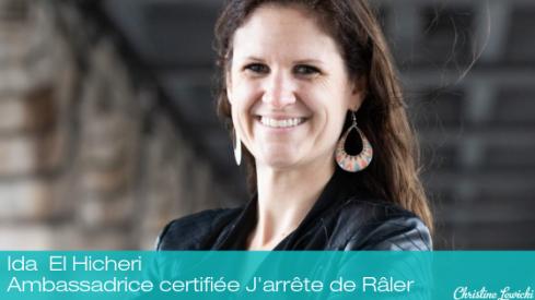 Ida - Ambassadrice certifiée J'arrête blog de Râler