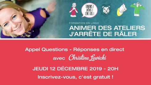 Appel Questions - Réponses en direct avec Christine LewickI JEUDI 12 DÉCEMBRE 2019 - 20H30